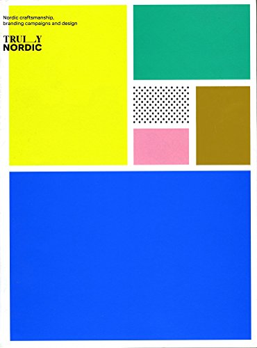 [D.O.W.N.L.O.A.D] Truly Nordic: Distinctive Branding Concepts & Graphic Applications [P.D.F]