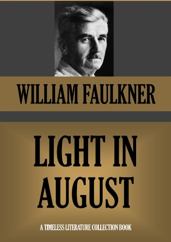 LIGHT IN AUGUST (Timeless Wisdom Collection)