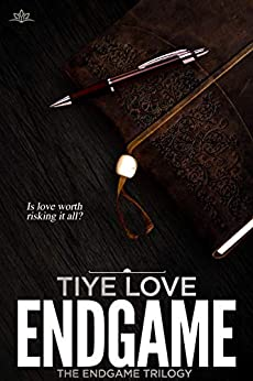 Endgame (Endgame Trilogy Book 1) by [Love, Tiye]