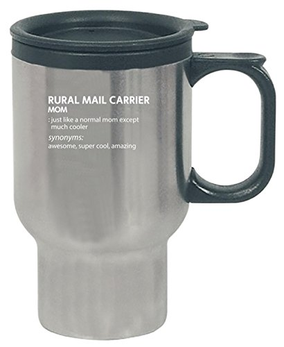 Rural Mail Carrier Mom Much Cooler Gift For Mom - Travel Mug