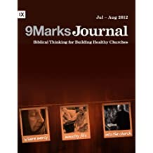 Mercy Ministry in the Church | 9Marks Journal