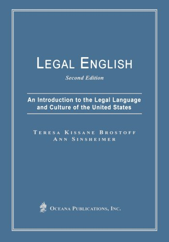 Legal English: An Introduction to the Legal Language and Culture of the United States