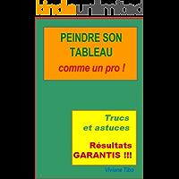 Peindre son tableau comme un pro ! (Livres pratiques) (French Edition)