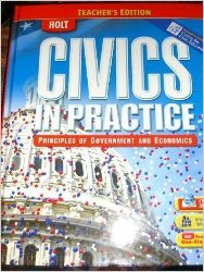 Civics in Practice: Principles of Government and Economics, Teacher's Edition