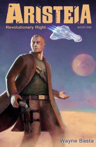 Revolutionary Right (Aristeia Book 1)