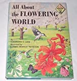 : All About the Flowering World (Allabout Books, 14)