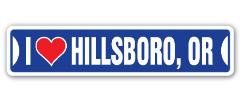 (I Love Hillsboro, Oregon Street Sign or City State us Wall Road décor Gift)