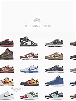 amazon nike sb the dunk book nike sb fashion design
