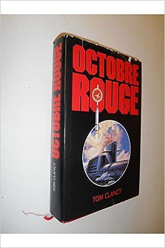 Lire Octobre rouge / 1988 / Clancy, Tom / Réf: 26798 epub, pdf