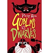 Goblins Vs Dwarves by Reeve, Philip ( AUTHOR ) Mar-04-2013 Paperback