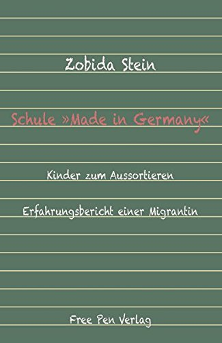 Schule »Made In Germany«