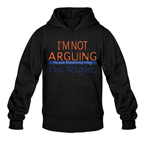 Men's I'm Not Arguing Just Explaining Why I'm Right Funny Hoodie Sweatshirt