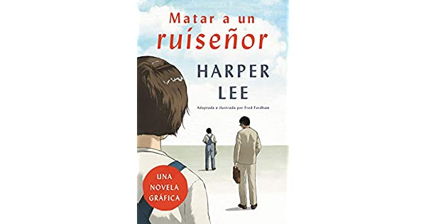 Amazon.com: Matar a un ruisenor (Novela grAfica) eBook ...