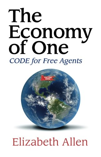 Download The Economy of One: CODE for Free Agents PDF