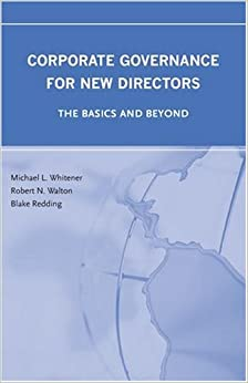Book Corporate Governance for New Directors: The Basics and Beyond