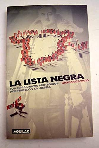 Lista negra, la: Amazon.es: Irujo, Jose Maria: Libros