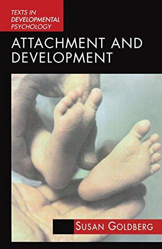 Attachment and Development (International Texts in Developmental Psychology)
