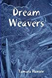 img - for Dream Weavers book / textbook / text book