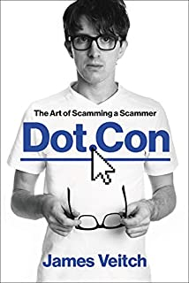 Book Cover: Dot Con: The Art of Scamming a Scammer