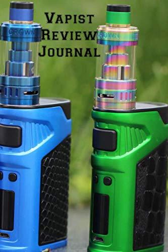 Vapist Review Journal: Vaporizer Vaping Review Notebook | Vaporizer Vaping Pre-Formatted Pages E-Cigarette Notebook | Journal Gift