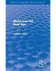 [(Blake and the New Age)] [By (author) Kathleen Raine] published on (May, 2011)