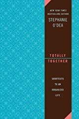 Totally Together: Shortcuts to an Organized Life by Stephanie O'Dea (2011-08-02) Spiral-bound