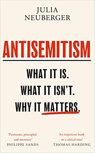 Antisemitism: What It Is. What It Isn't. Why It Matters