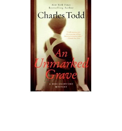 [ANUNMARKED GRAVE INTLA BESS CRAWFORD MYSTERY BY TODD, CHARLES]PAPERBACK