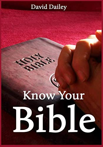 Know Your Bible: All 66 Books of the Bible...