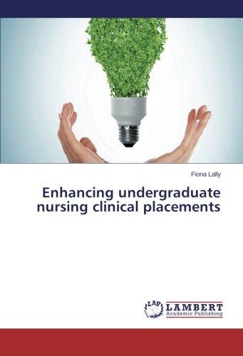 Enhancing undergraduate nursing clinical placements