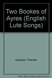 Two Bookes of Ayres
