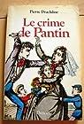 Le crime de Pantin par Drachline