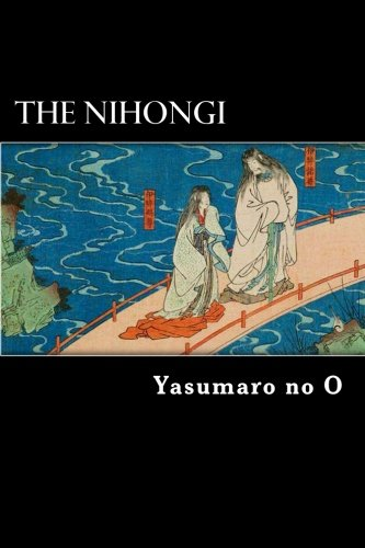 Book : The Nihongi: Chronicles Of Japan From The Earliest...