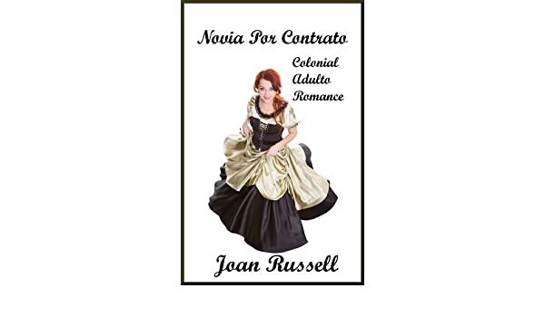 Novia Contratados: A Story of Love and Adventure Set In Colonial Boston. (Spanish Edition) - Kindle edition by Joan Russell, Traductor Google.