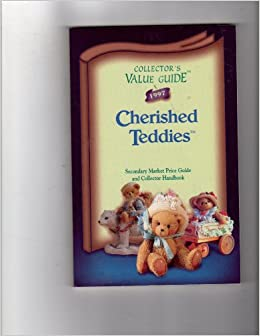 Collector's Value Guide Cherished Teddies: Secondary Market Price Guide and Collector Handbook (1997)