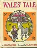 Wales' Tale, Susan Saunders, 0670748706