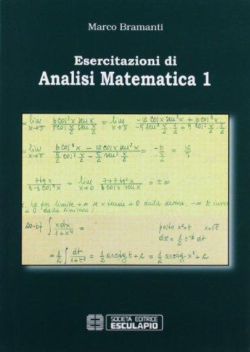 Esercitazioni di Analisi Matematica 1 Marco Bramanti