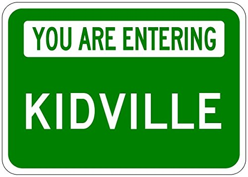 You Are Entering KIDVILLE - Personalized KID Last Name Aluminum City Sign - 10 x 14 Inches