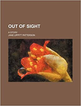 Book Out of Sight: A Story