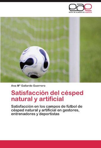 Satisfaccion del Cesped Natural y Artificial