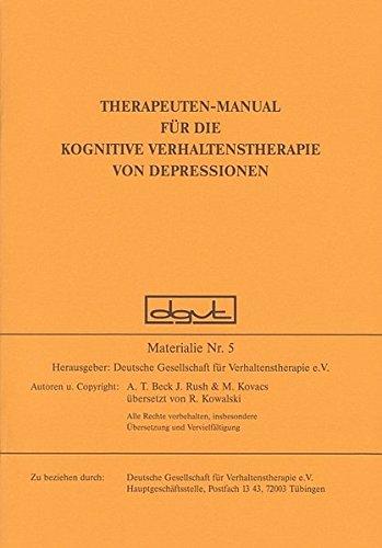 Therapeuten-Manual für die Kognitive Verhaltenstherapie von Depressionen (Materialien)