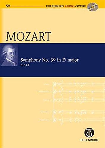 Wolfgang Amadeus Mozart - Symphony No. 39 in E-flat Major K. 543: Eulenburg Audio+Score Series, Vol. 59 Study Score/CD Pack PDF