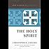 The Holy Spirit (New Studies in Dogmatics)