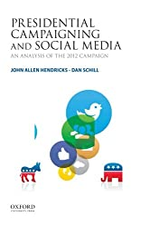 Presidential Campaigning and Social Media: An Analysis of the 2012 Campaign