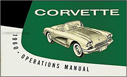 1960 Corvette Factory Assembly Manual 60 Chevrolet Chevy