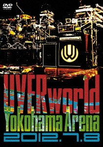 UVERworld / Yokohama Arena 2012.7.8