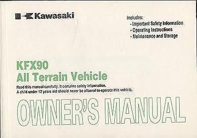 2007 kawasaki atv kfx90 owners manual 328 manufacturer amazon rh amazon com 2012 kawasaki kfx 90 owners manual 2011 kawasaki kfx 90 owners manual