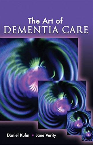 (The Art of Dementia Care)