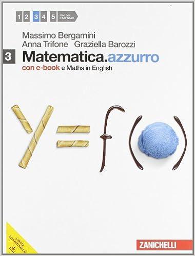 Matematica.azzurro. Con Maths in english. Con espansione online. Per le Scuole superiori. Vol.3