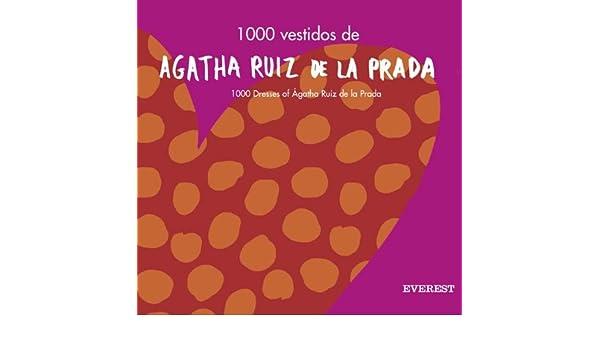 1000 Vestidos Agatha Ruiz De La Prada*: Varios: 9788424185008: Amazon.com: Books
